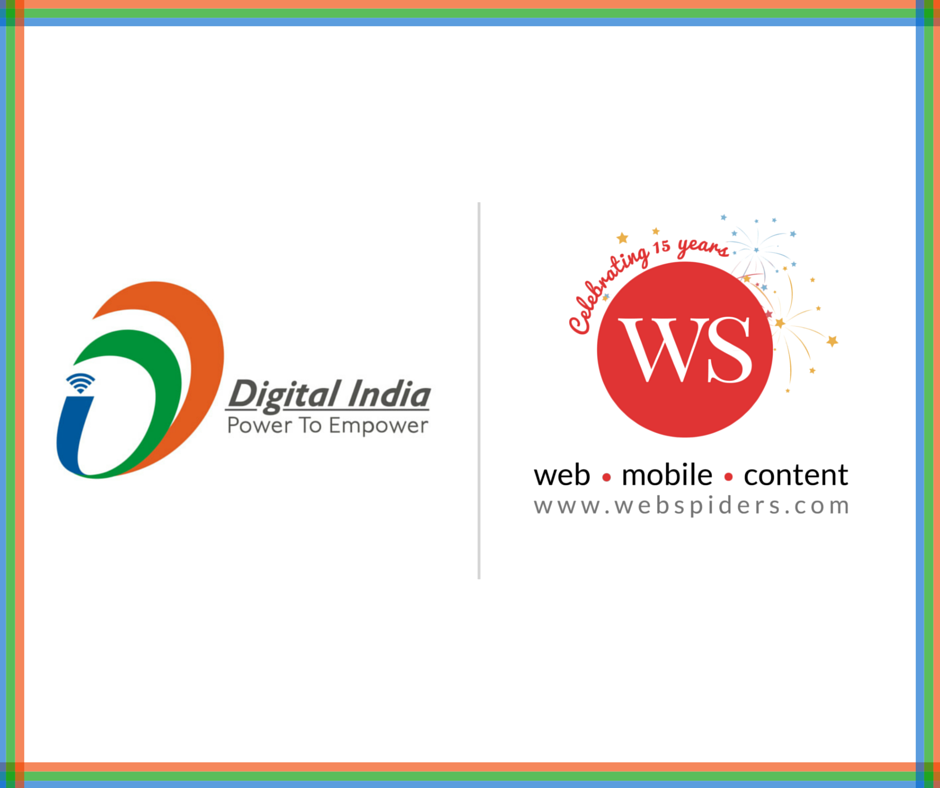 WS Group (Web Spiders) is proud to be associated with #DigitalIndia Initiative