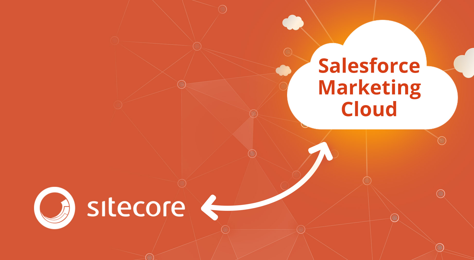 De-Stress Overworked Marketers with Sitecore Connect Software for Salesforce Marketing Cloud
